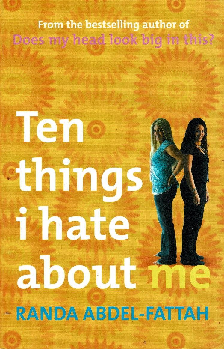 Ten Things I Hate About Me by Randa Abdel Fattah SC VGC ...